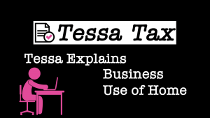 Business Use of Home Tax Deduction Video Explaination | Tessa Tax