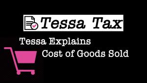 Cost of Goods Sold Tax Exemption Video | Tessa Tax